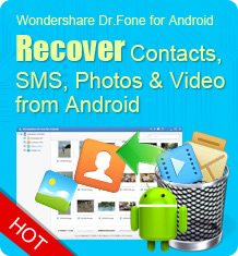 Dr.fone for Android - recover Samsung Galaxy contacts
